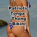 A stunning example of a rear exposing cheeky patriotic thong beach bikini with sexy sheer see through fabric.