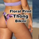 Featured thong bikini of the day with high cut thighs beautiful print fabric reversible design and high cut thighs.