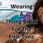 This is my story about my first time wearing a thon bikini in public. I was at a resort and wanted to try a thong for the first time. This story talks about my feelings and emotions.