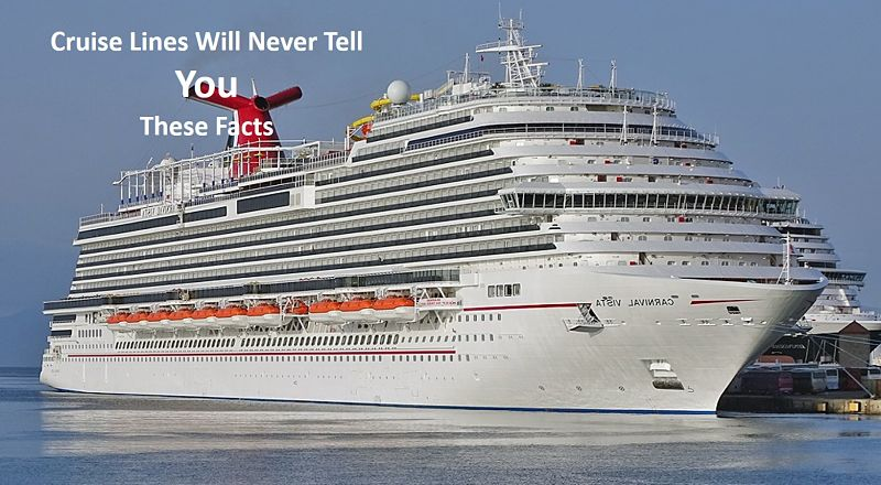 Cruise Line Will never tell You