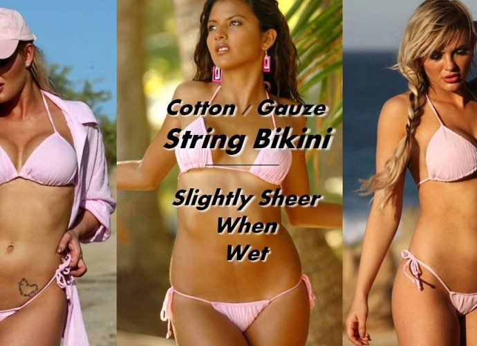 Slight sheer when wet clingy cotton string bikini. Beautiful gauze fabric. Sexy, clingy when wet, will cling to your skin and outline your body