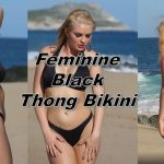 The Must Have Thong Bikini Feminine by nature. Perfect for every woman's figure